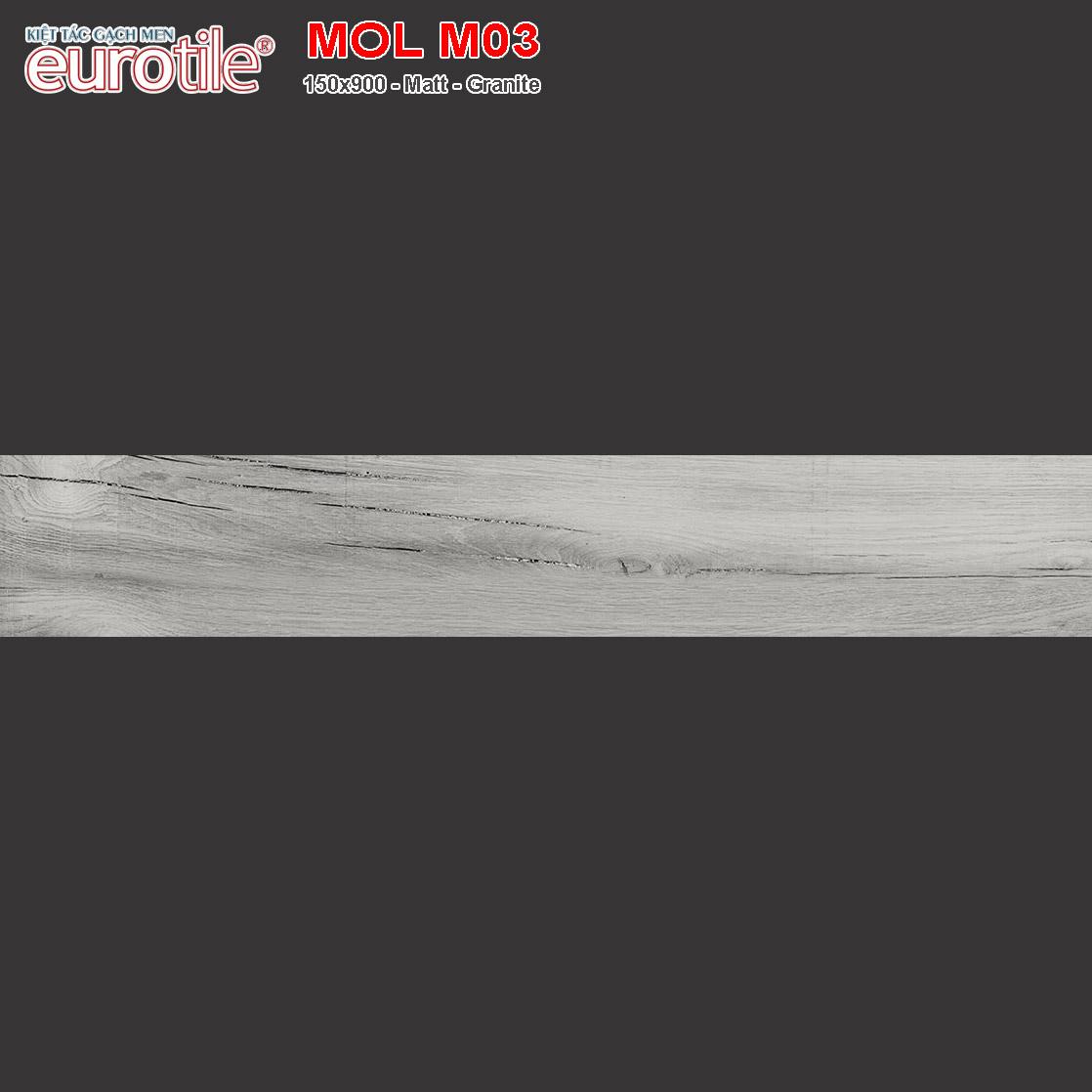 Gạch lát nền vân gỗ 150x900 Eurotile MOL M03 giá rẻ