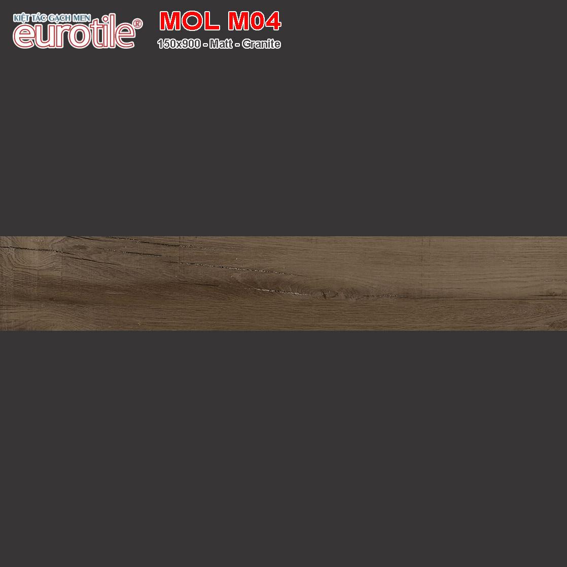 Gạch lát nền vân gỗ 150x900 Eurotile MOL M04 giá rẻ