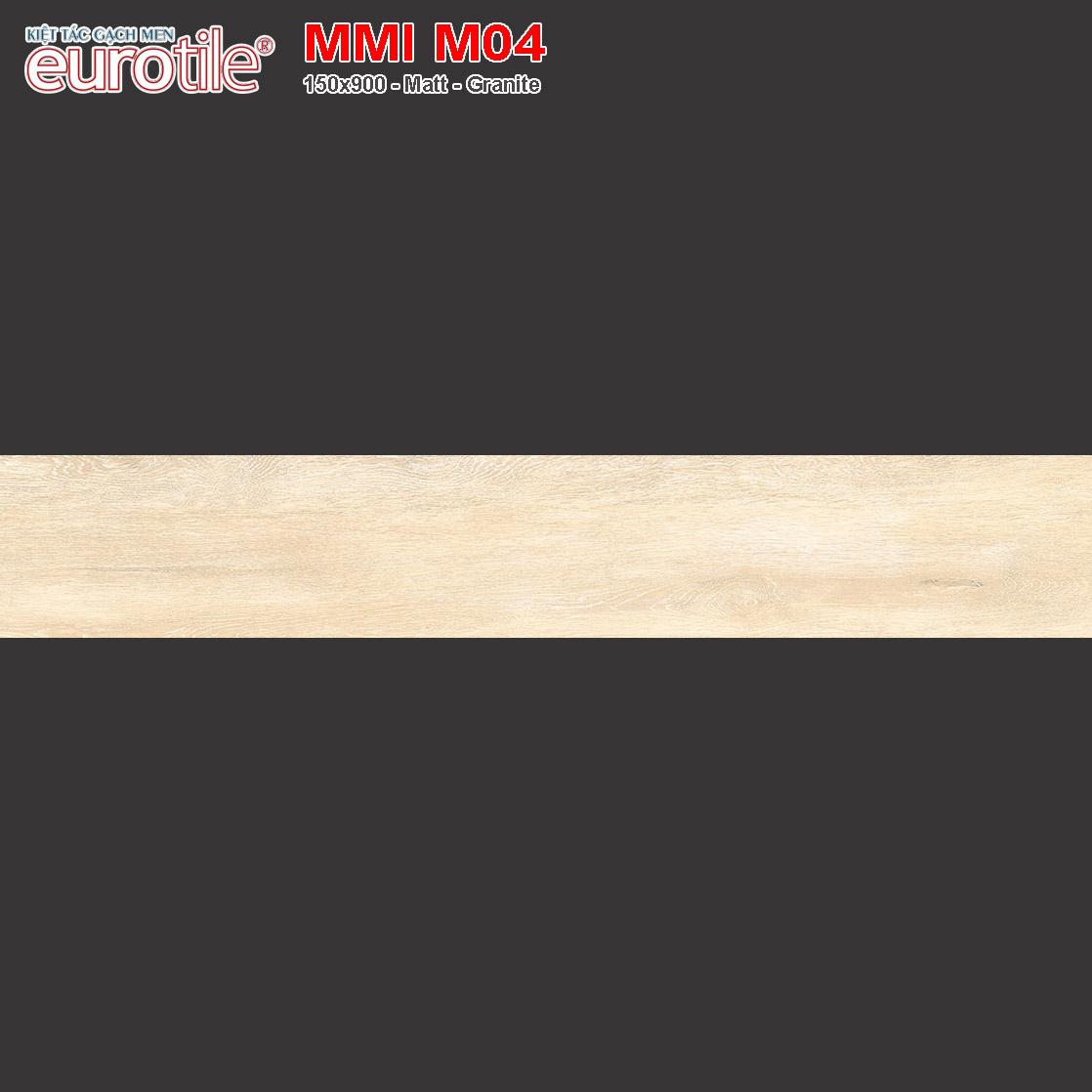 Gạch lát nền vân gỗ 150x900 Eurotile MMI M04 giá rẻ