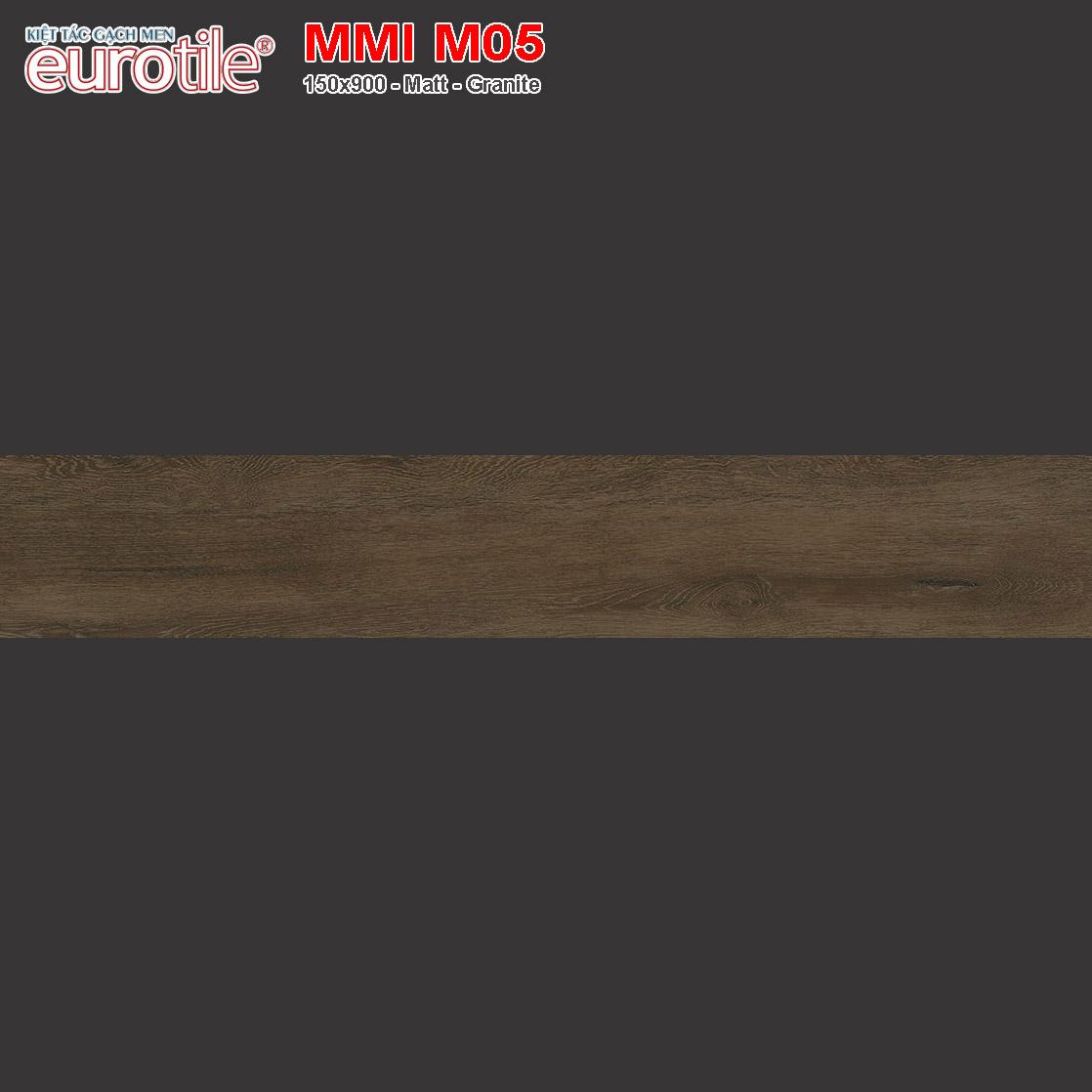Gạch lát nền vân gỗ 150x900 Eurotile MMI M05 giá rẻ