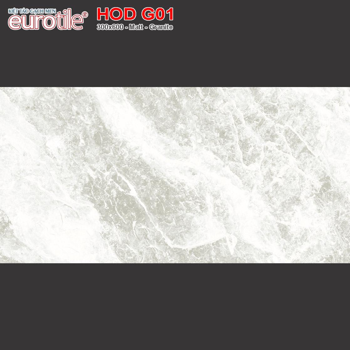Gạch ốp lát 300x600 Eurotile Hoa Đá HOD G01 giá rẻ