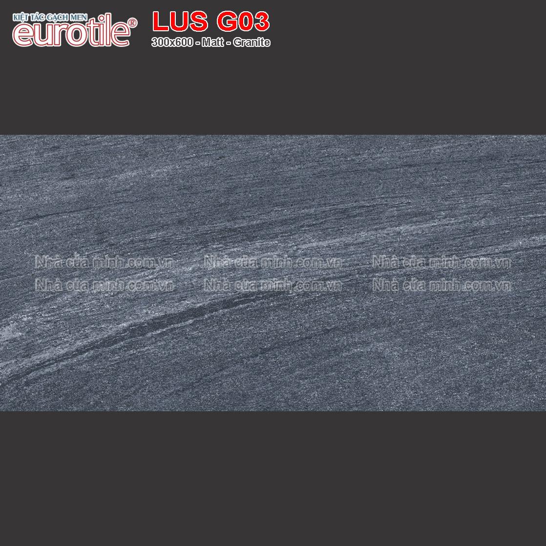 Gạch ốp lát 300x600 Eurotile Lưu Sa LUS G03 giá tốt