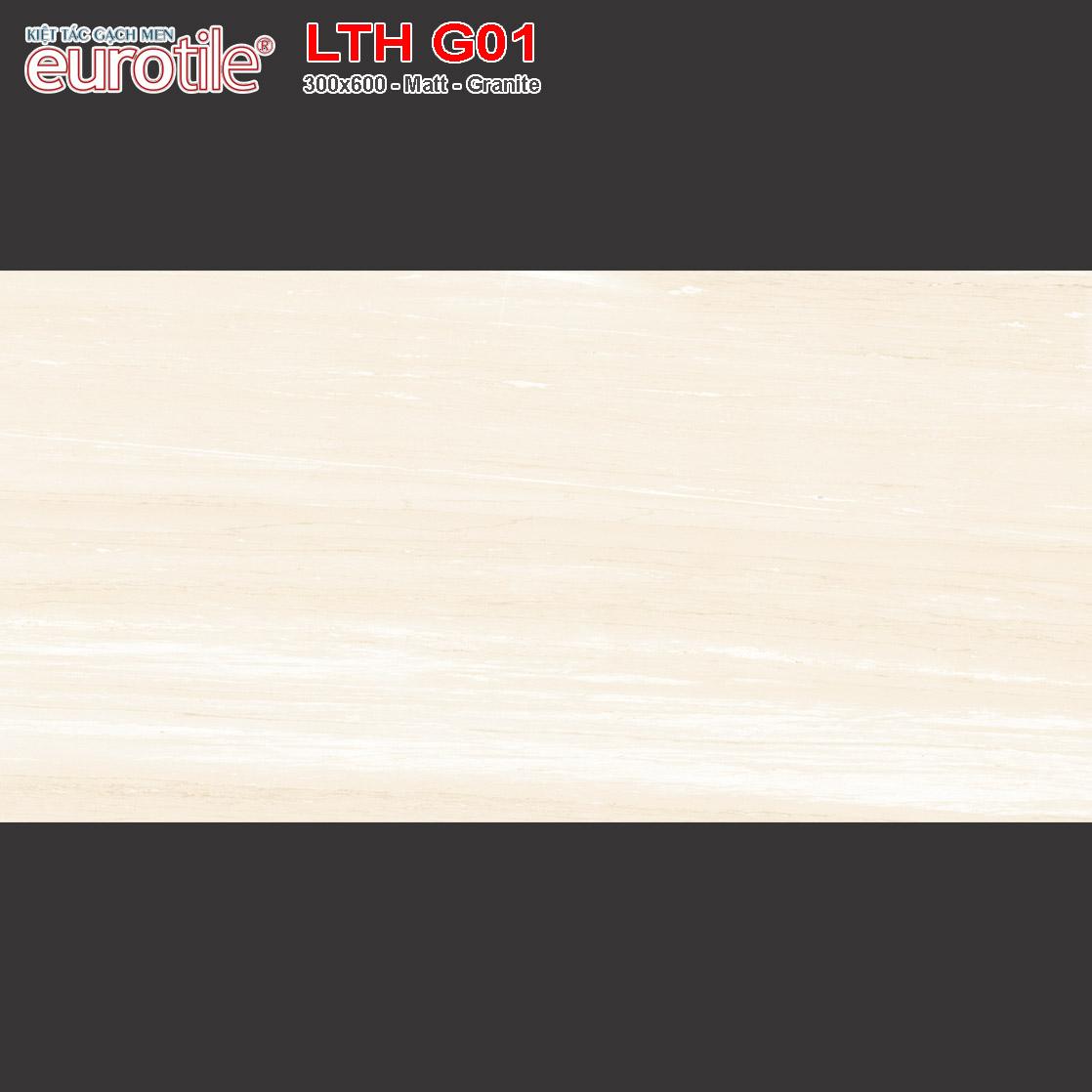 Gạch ốp lát 300x600 Eurotile Lưu Thủy LTH G01 giá rẻ