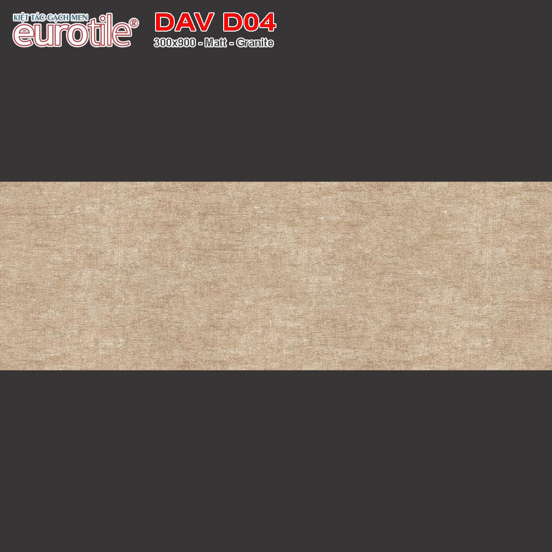 Gạch 300x900 Eurotile Đan Vi DAV D04 giá rẻ