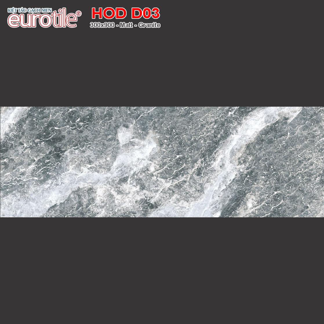 Gạch ốp lát 300x900 Eurotile Hoa Đá HOD D03 giá rẻ