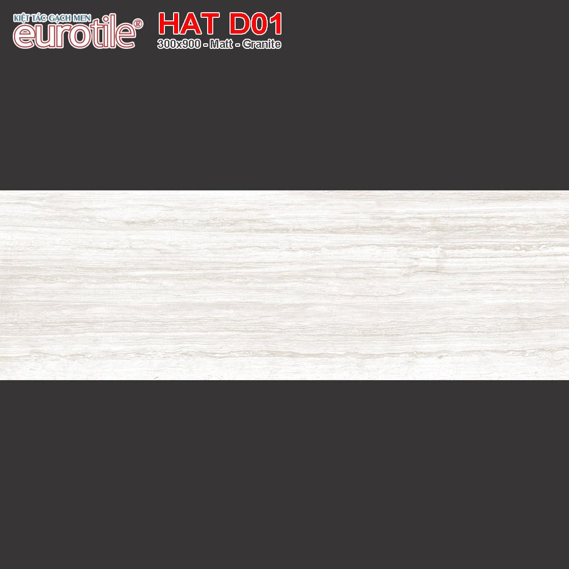 Gạch ốp lát 300x900 Eurotile Hải Thụy HAT D01 giá rẻ