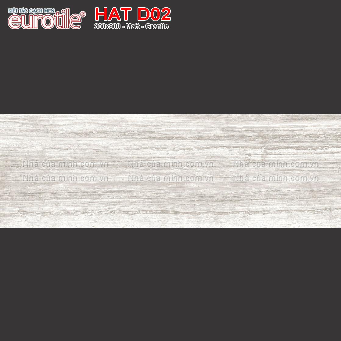 Gạch ốp lát 300x900 Eurotile Hải Thụy HAT D02 giá rẻ