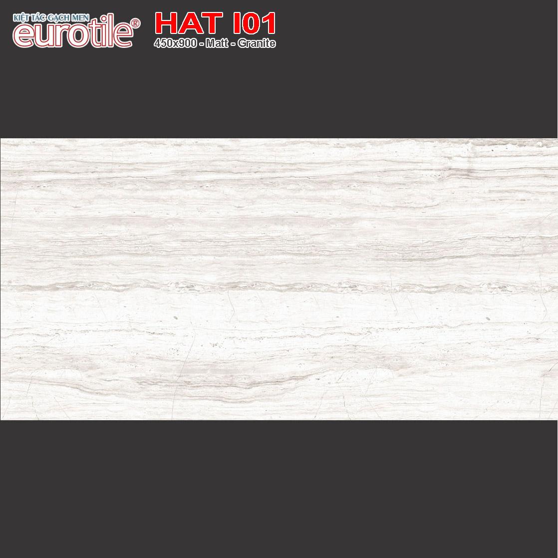 Gạch ốp lát 450x900 Eurotile Hải Thụy HAT I01 giá rẻ