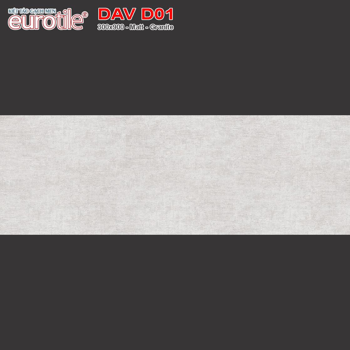 Gạch lát nền 300x900 Eurotile Đan Vi DAV D01 giá rẻ